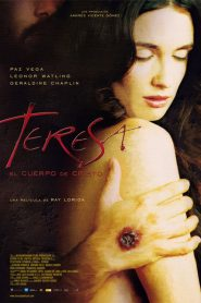Teresa: El Cuerpo de Cristo – Τερέζα: Το Σώμα του Χριστού (2007) [αποκλειστική] online ελληνικοί υπότιτλοι