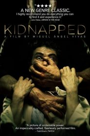 Secuestrados – Kidnapped – Απαχθέντες (2010) [αποκλειστική]