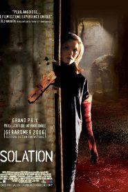 Isolation – Σε Απομόνωση (2005) [αποκλειστική]
