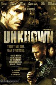 Unknown – Άγνωστοι (2006)